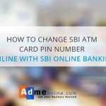 How to change SBI ATM PIN Number online, SBI eservices ATM Card Services