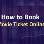 How to book movie tickets Online, Cinema ticket online Booking