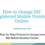How to change SBI Registered Mobile Number Online