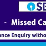 SBI Online Balance Enquiry without net banking SBI Quick – Missed Call Banking