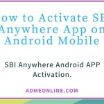 How to Activate SBI Anywhere App – Registration Process