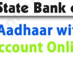 How to link Aadhaar with SBI Bank Account Online, SBI ATM, AnyWhere App etc [2019]