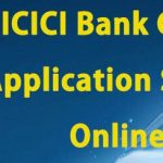 ICICI Credit Card application Status | Track the status of ICICI Credit Card Application