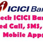 ICICI Bank Balance Enquiry Number | How to check ICICI bank balance