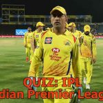 QUIZ: IPL (Indian Premier League)