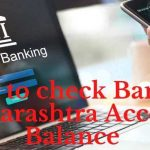 Bank of Maharashtra Check Balance by Missed Call, SMS, App, Online