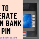 How to generate Union Bank ATM Pin Online, SMS and IVR Toll Free Number